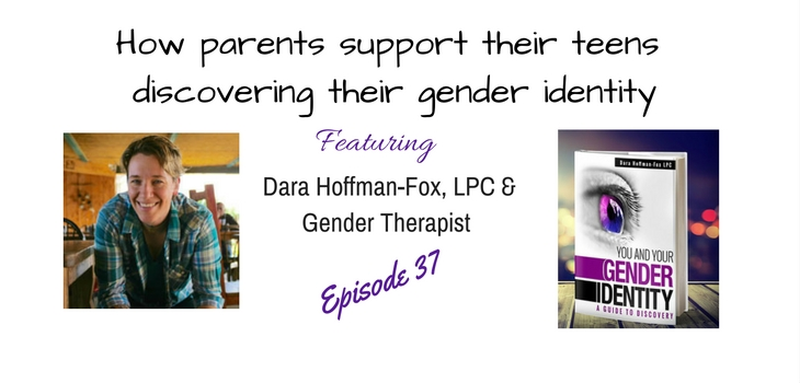 Ways parents can support their teen daughter exploring their own gender identity