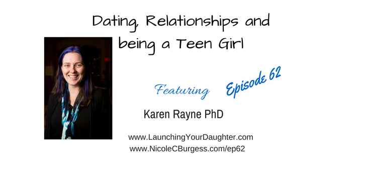 Romance and relationships during teen years with Karen Rayne PhD
