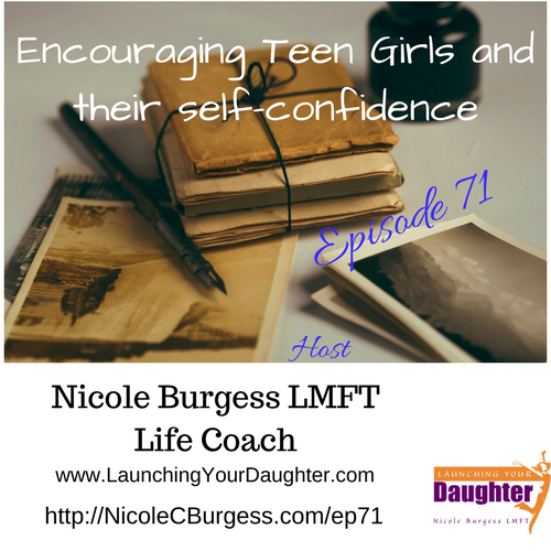 Nicole Burgess Life Coach shares ways parents can communication encouragement to their teen daughters