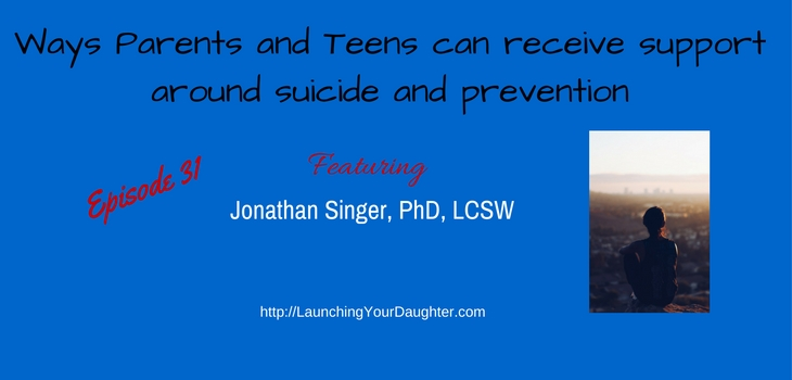 Resources and ways parents can connect to their teenager regarding suicide and prevention