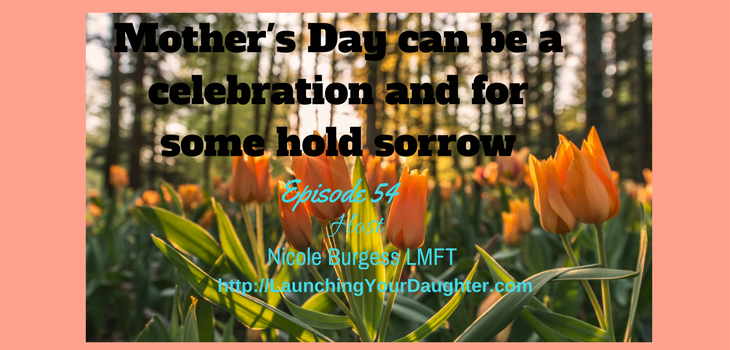 Mother's Day can be a mixture of celebration and sorrow